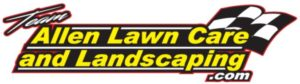 Team Allen Lawn Care and Landscaping